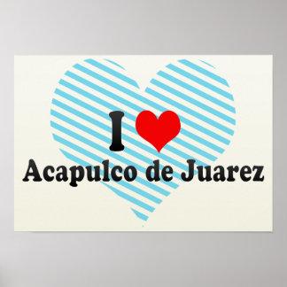 Amo Acapulco de Juarez, México Póster