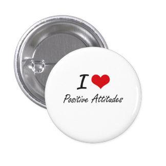 Amo actitudes positivas pin redondo de 1 pulgada