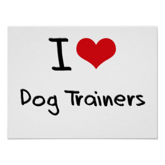 Amo adiestradores de perros póster
