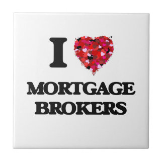 Amo agentes de hipoteca azulejo cuadrado pequeño