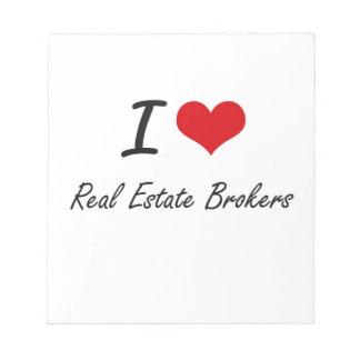 Amo agentes inmobiliarios blocs de papel
