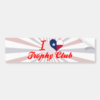 Amo al club del trofeo Tejas Pegatina De Parachoque
