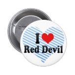 Amo al diablo rojo pin