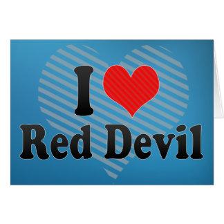 Amo al diablo rojo tarjeta de felicitación