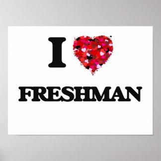 Amo al estudiante de primer año póster