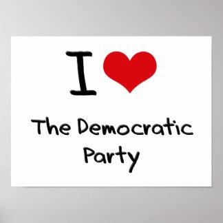Amo al fiesta Democratic Póster
