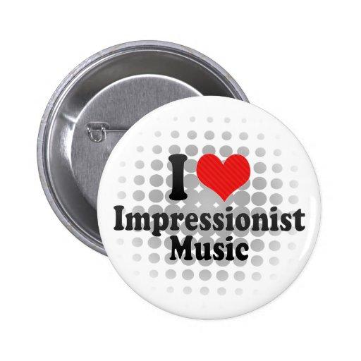 Amo al impresionista+Música Pin