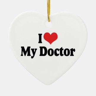 Amo al mi doctor Ornament Adorno De Cerámica En Forma De Corazón