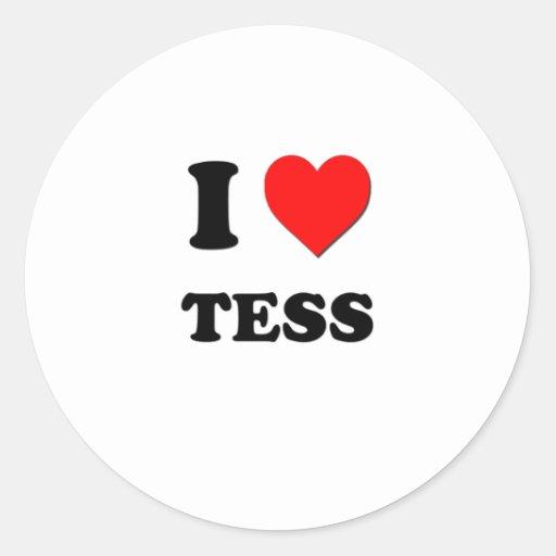Amo al Tess Pegatinas Redondas