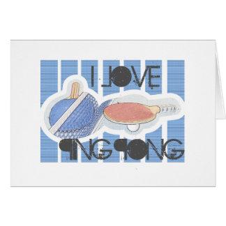 ¡Amo al tipo del ping-pong del ping-pong! Felicitaciones