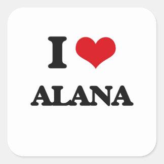 Amo Alana Pegatina Cuadrada