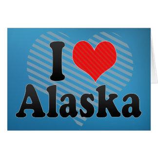 Amo Alaska Tarjeta De Felicitación