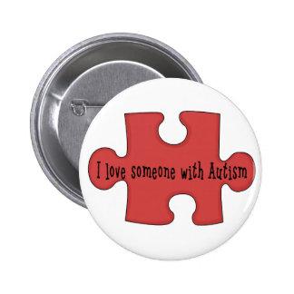Amo alguien con autismo pin redondo 5 cm