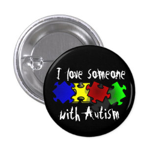 Amo alguien con el botón del autismo pin redondo de 1 pulgada