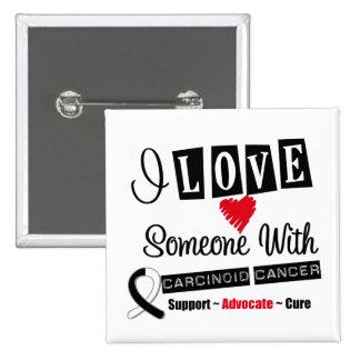 Amo alguien con el cáncer carcinoide pins