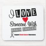 Amo alguien con el cáncer de cerebro alfombrilla de raton