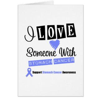 Amo alguien con el cáncer de estómago tarjeta de felicitación