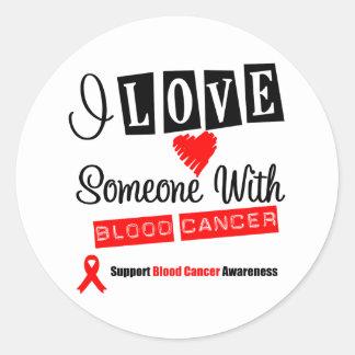 Amo alguien con el cáncer de sangre pegatina redonda