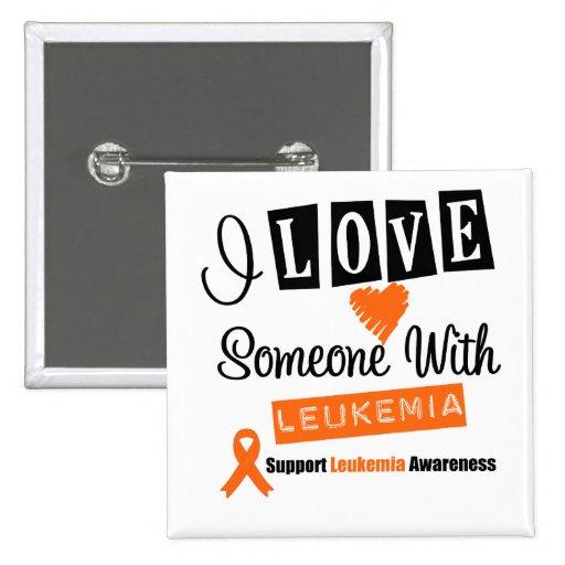 Amo alguien con leucemia pin
