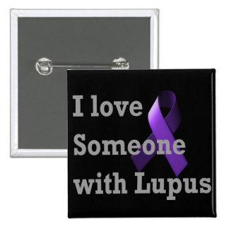 Amo alguien con lupus pin cuadrado