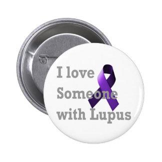 Amo alguien con lupus pin redondo de 2 pulgadas