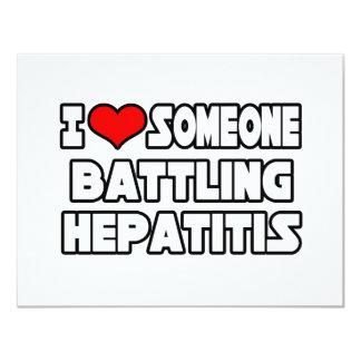 """Amo alguien hepatitis de lucha invitación 4.25"""" x 5.5"""""""
