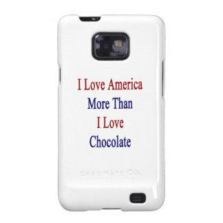 Amo América más que el chocolate del amor de I Galaxy SII Fundas