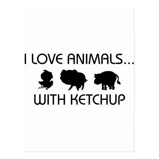 Amo animales con la salsa de tomate postales
