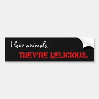 Amo animales., ELLOS soy DELICIOSO Etiqueta De Parachoque