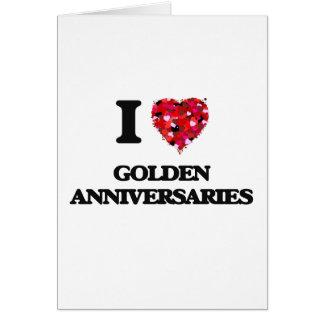 Amo aniversarios de oro tarjeta de felicitación