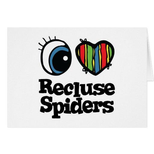 Amo arañas del Recluse (del corazón) Tarjeta De Felicitación
