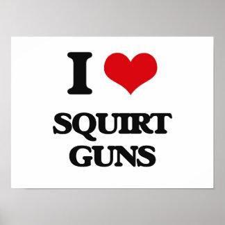 Amo arrojo a chorros los armas póster