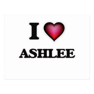 Amo Ashlee Tarjetas Postales
