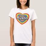 Amo Austin. Te amo Austin. Corazón Playera