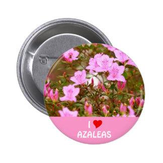 Amo azaleas pin redondo 5 cm