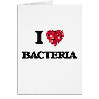 Amo bacterias tarjeta de felicitación