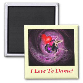 ¡Amo bailar! Imán Cuadrado