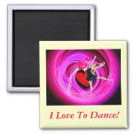 ¡Amo bailar! Imán Para Frigorifico