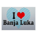 Amo Banja Luka, Bosnia y Herzegovina Posters