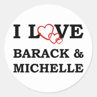 Amo Barack y a Michelle Pegatina Redonda