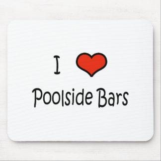 Amo barras del Poolside Alfombrilla De Raton
