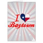 Amo Baytown, Tejas Felicitación