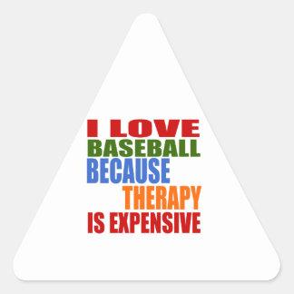 Amo béisbol porque la terapia es costosa pegatina triangular