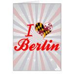 Amo Berlín, Maryland Tarjetas