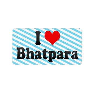 Amo Bhatpara, la India. Mera Pyar Bhatpara, la Ind Etiquetas De Dirección