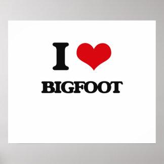 Amo Bigfoot Póster