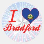 Amo Bradford, Vermont Etiquetas Redondas