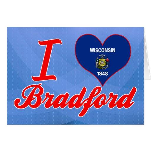 Amo Bradford, Wisconsin Felicitacion