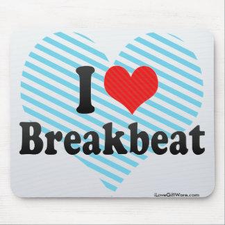 Amo Breakbeat Tapetes De Raton