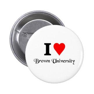 Amo Brown University Pin Redondo De 2 Pulgadas